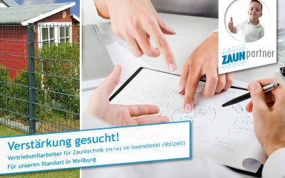 Vertriebsmitarbeiter für Zauntechnik (m/w) im Innendienst (Vollzeit)